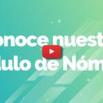 [Video] Conoce nuestro módulo de nóminas
