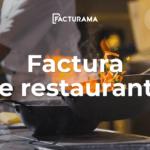 Ejemplo de Factura de Restaurantes