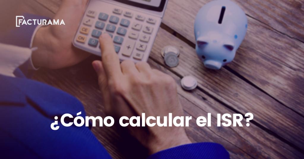 Cómo calcular el ISR
