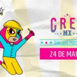 CREO MX llega a SLP en su edición 2021